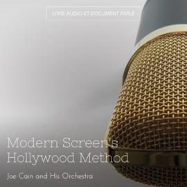Modern Screen's Hollywood Method
