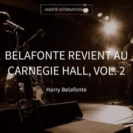Belafonte revient au Carnegie Hall, vol. 2