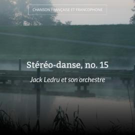 Stéréo-danse, no. 15