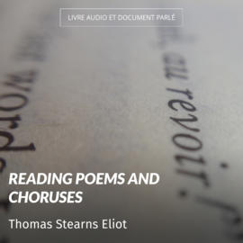 Reading poems and choruses