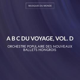 A B C du voyage, vol. D