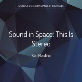 Sound in Space: This Is Stereo