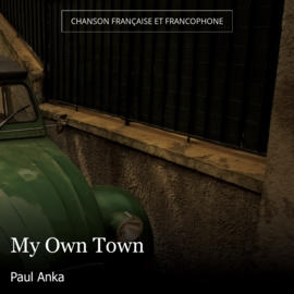 My Own Town