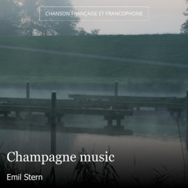 Champagne music