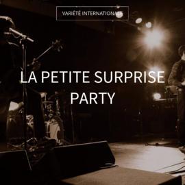 La petite surprise party