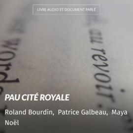 Pau cité royale