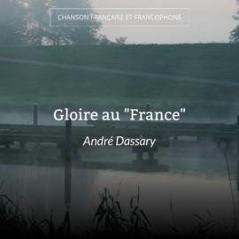 """Gloire au """"France"""""""