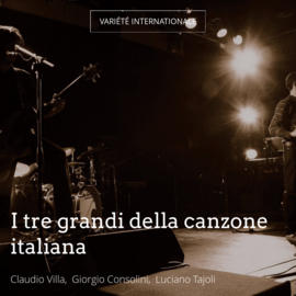 I tre grandi della canzone italiana