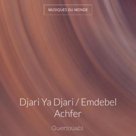 Djari Ya Djari / Emdebel Achfer