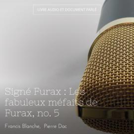 Signé Furax : Les fabuleux méfaits de Furax, no. 5