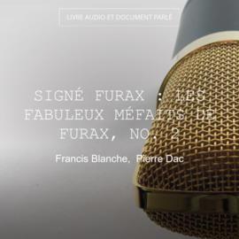 Signé Furax : Les fabuleux méfaits de Furax, no. 2