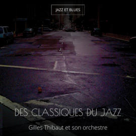 Des classiques du jazz