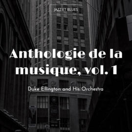 Anthologie de la musique, vol. 1
