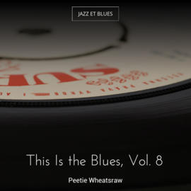 This Is the Blues, Vol. 8