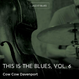This Is the Blues, Vol. 6
