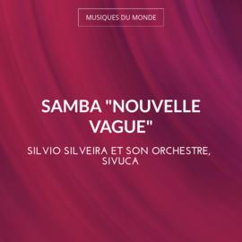 "Samba ""Nouvelle vague"""