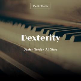 Dexterity