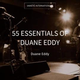 55 Essentials of Duane Eddy