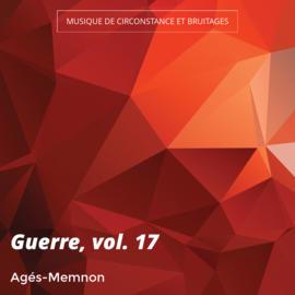 Guerre, vol. 17