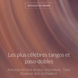 Les plus célèbres tangos et paso-dobles