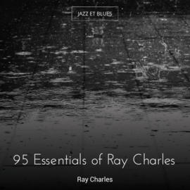 95 Essentials of Ray Charles