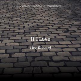 If I Love