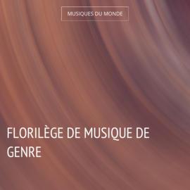 Florilège de musique de genre