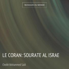 Le Coran: Sourate Al Israe
