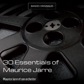 30 Essentials of Maurice Jarre