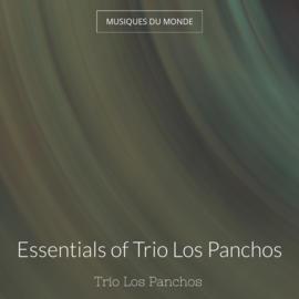 Essentials of Trio Los Panchos