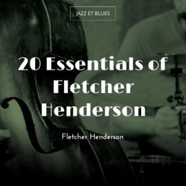 20 Essentials of Fletcher Henderson