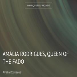 Amália Rodrigues, Queen of the Fado