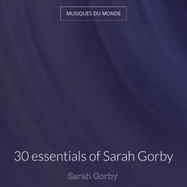 30 essentials of Sarah Gorby