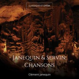 Janequin & Servin: Chansons