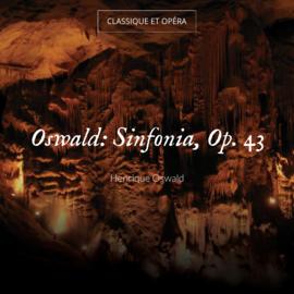 Oswald: Sinfonia, Op. 43