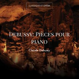 Debussy: Pièces pour piano
