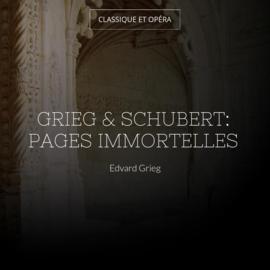 Grieg & Schubert: Pages immortelles