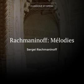 Rachmaninoff: Mélodies