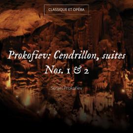 Prokofiev: Cendrillon, suites Nos. 1 & 2