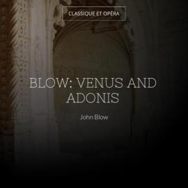 Blow: Venus and Adonis