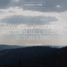 Favorite Songs from His Town Hall Recital, October 1960