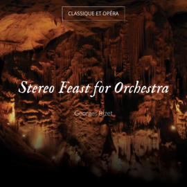 Stereo Feast for Orchestra