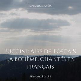 Puccini: Airs de Tosca & La bohème, chantés en français