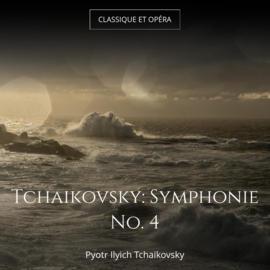 Tchaikovsky: Symphonie No. 4