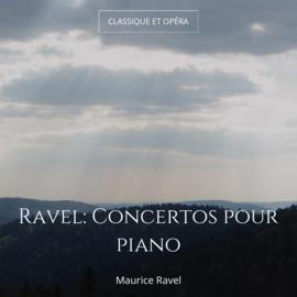 Ravel: Concertos pour piano