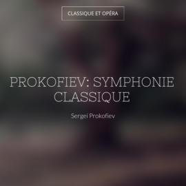 Prokofiev: Symphonie classique