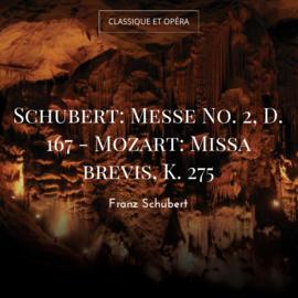 Schubert: Messe No. 2, D. 167 - Mozart: Missa brevis, K. 275