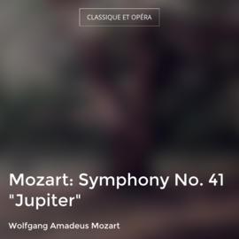 """Mozart: Symphony No. 41 """"Jupiter"""""""