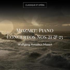 Mozart: Piano Concertos Nos 21 & 25