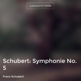 Schubert: Symphonie No. 5